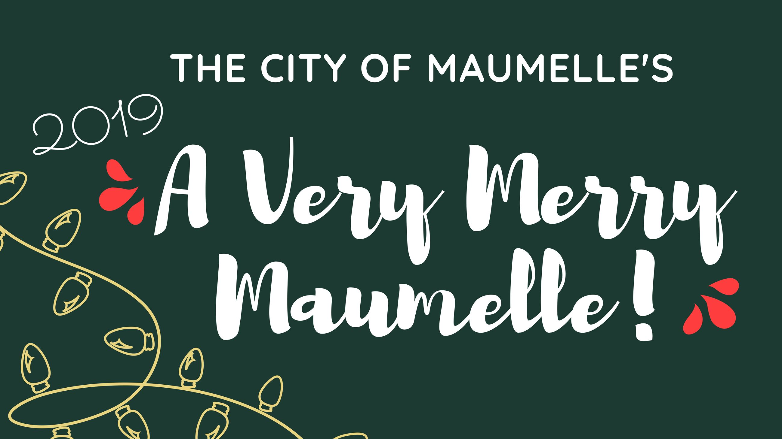 A Very Merry Maumelle!